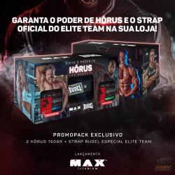 PROMOPACK EXCLUSIVO (2 HÓRUS 150G + STRAP RUDEL ESPECIAL ELITE TEAM) - MAX TITANIUM
